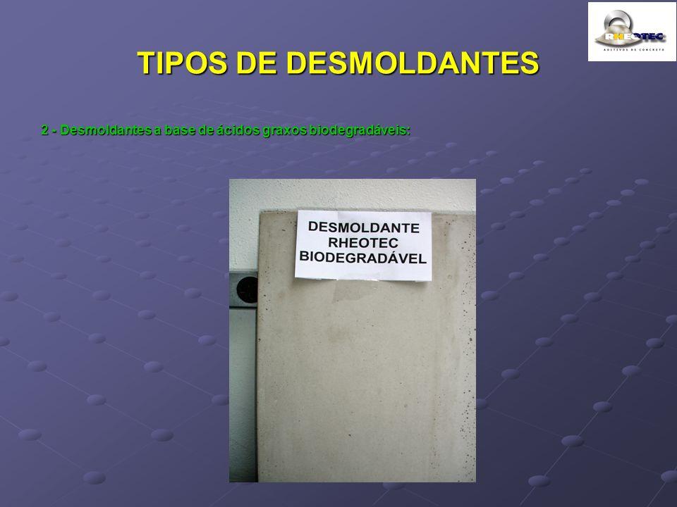 TIPOS DE DESMOLDANTES 2 - Desmoldantes a base de ácidos graxos biodegradáveis: