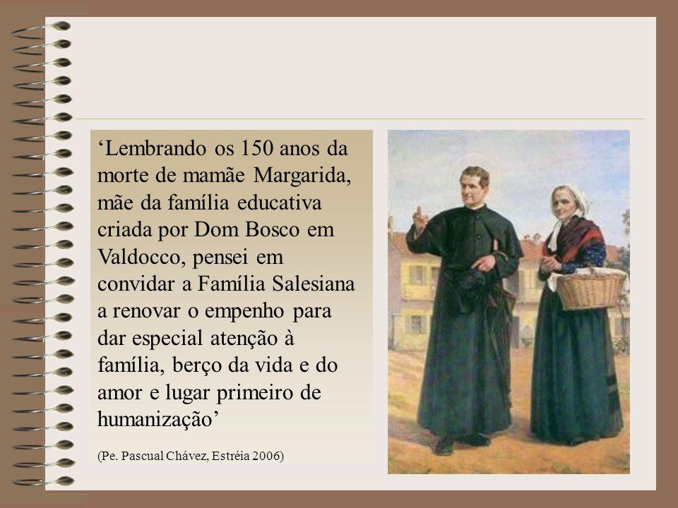 Lembrando os 150 anos da morte de mamãe Margarida, mãe da família educativa criada por Dom Bosco em Valdocco, pensei em convidar a Família Salesiana a