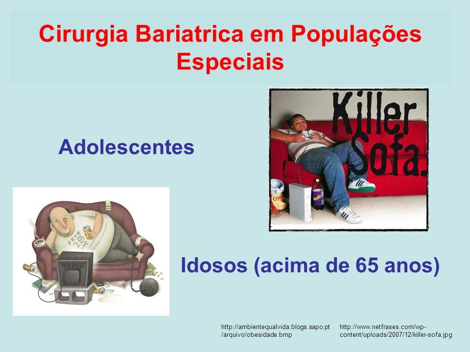 Adolescentes Cirurgia Bariatrica em Populações Especiais http://www.netfrases.com/wp- content/uploads/2007/12/killer-sofa.jpg http://ambientequalvida.