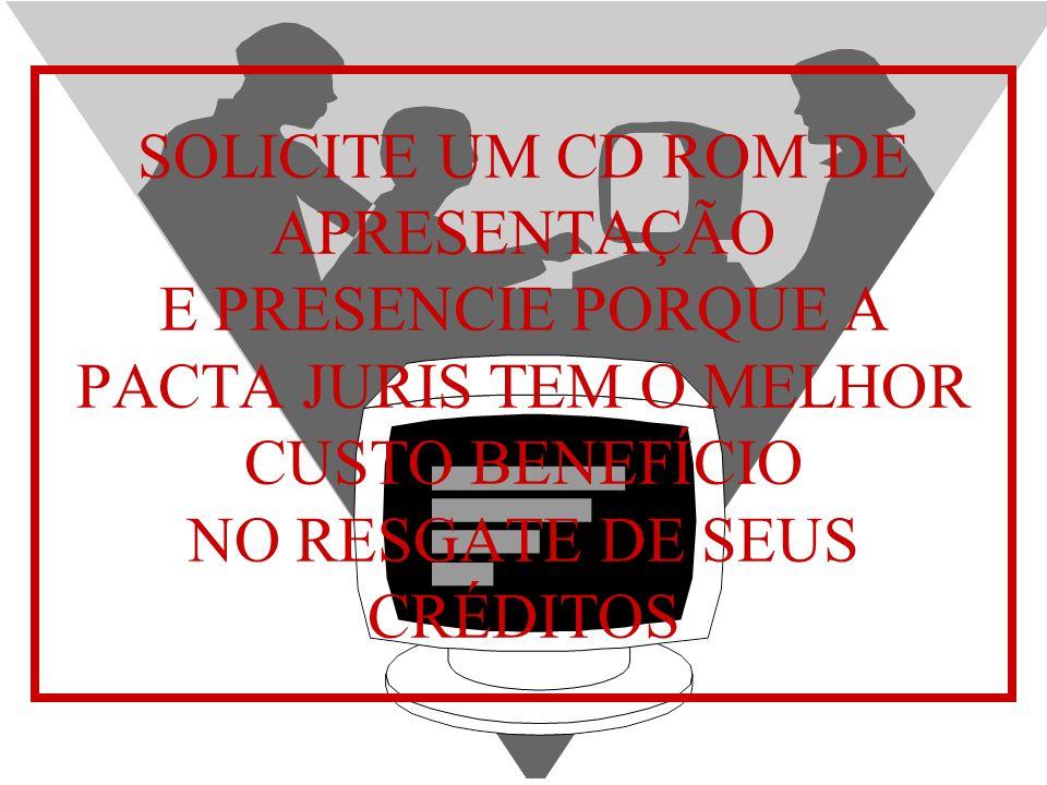 APRESENTAÇÃO INSTITUCIONAL PACTA JURIS60 TELEFONE (21)2531-9631 FAX (21)2531-9630 e-mail pactajuris@gbl.com.br