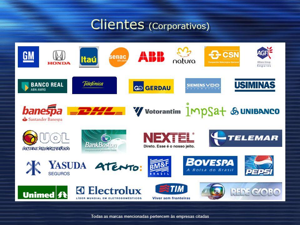 Clientes (Corporativos) Todas as marcas mencionadas pertencem às empresas citadas