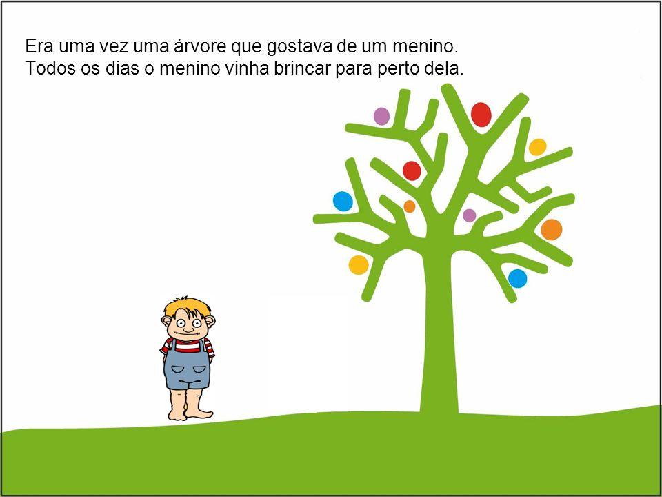 Era uma vez uma árvore que gostava de um menino.