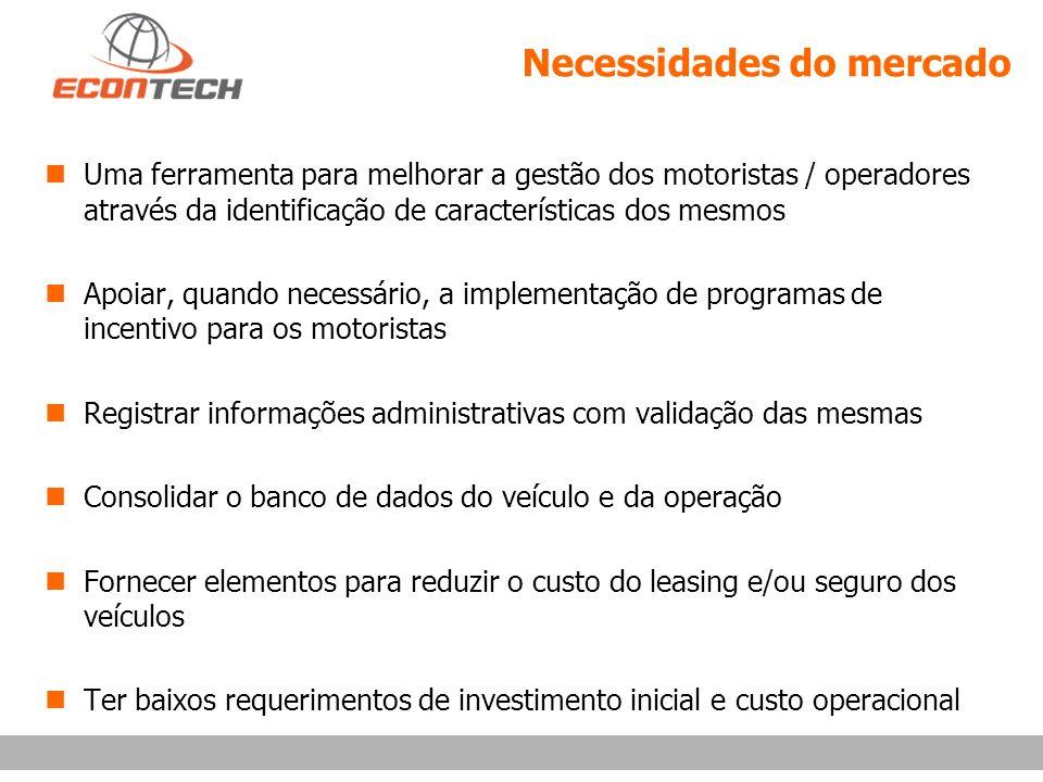 Necessidades do mercado n Uma ferramenta para melhorar a gestão dos motoristas / operadores através da identificação de características dos mesmos n A