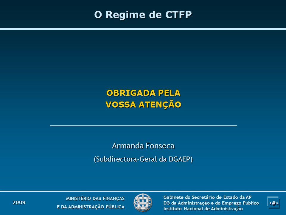 34 MINISTÉRIO DAS FINANÇAS E DA ADMINISTRAÇÃO PÚBLICA Gabinete do Secretário de Estado da AP DG da Administração e do Emprego Público Instituto Nacion