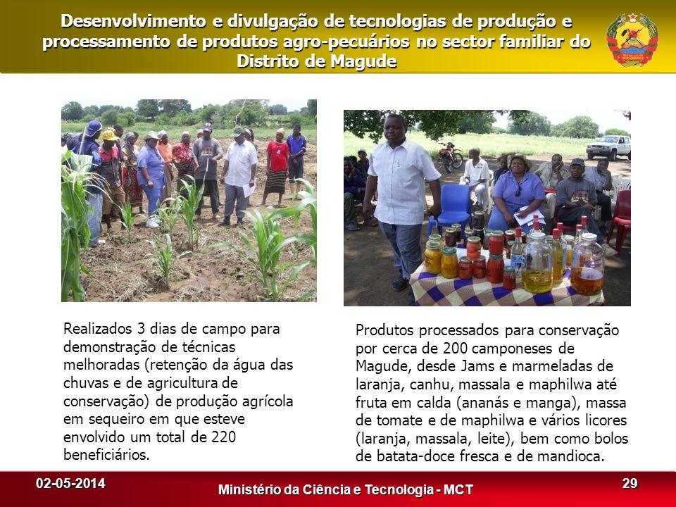 02-05-2014 Ministério da Ciência e Tecnologia - MCT Desenvolvimento e divulgação de tecnologias de produção e processamento de produtos agro-pecuários
