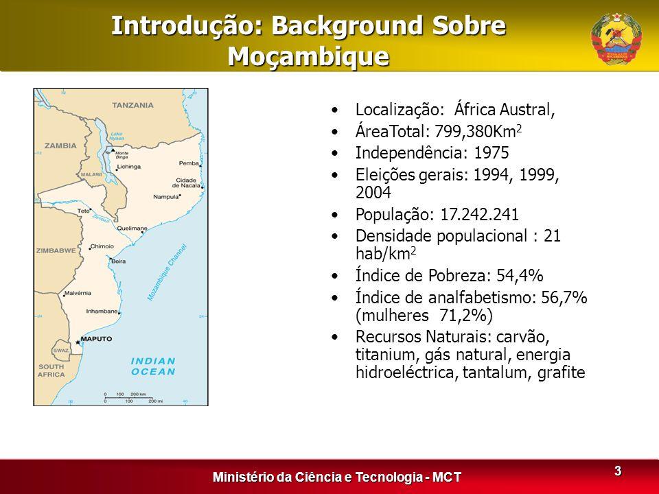 3 Introdução: Background Sobre Moçambique Localização: África Austral, ÁreaTotal: 799,380Km 2 Independência: 1975 Eleições gerais: 1994, 1999, 2004 Po