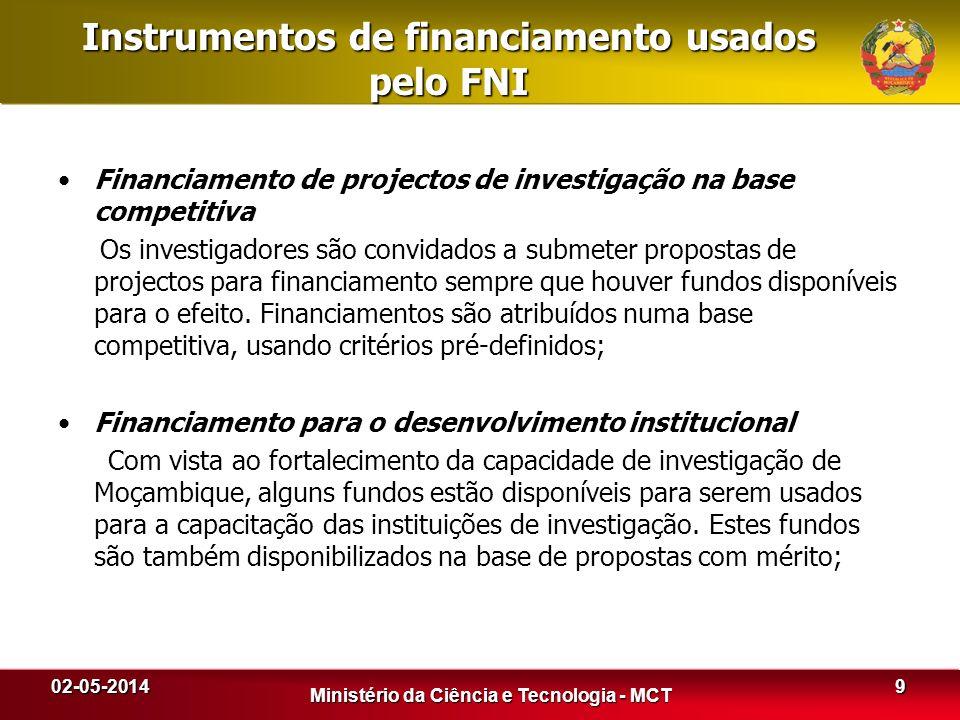 Instrumentos de financiamento usados pelo FNI Financiamento de projectos de investigação na base competitiva Os investigadores são convidados a submet