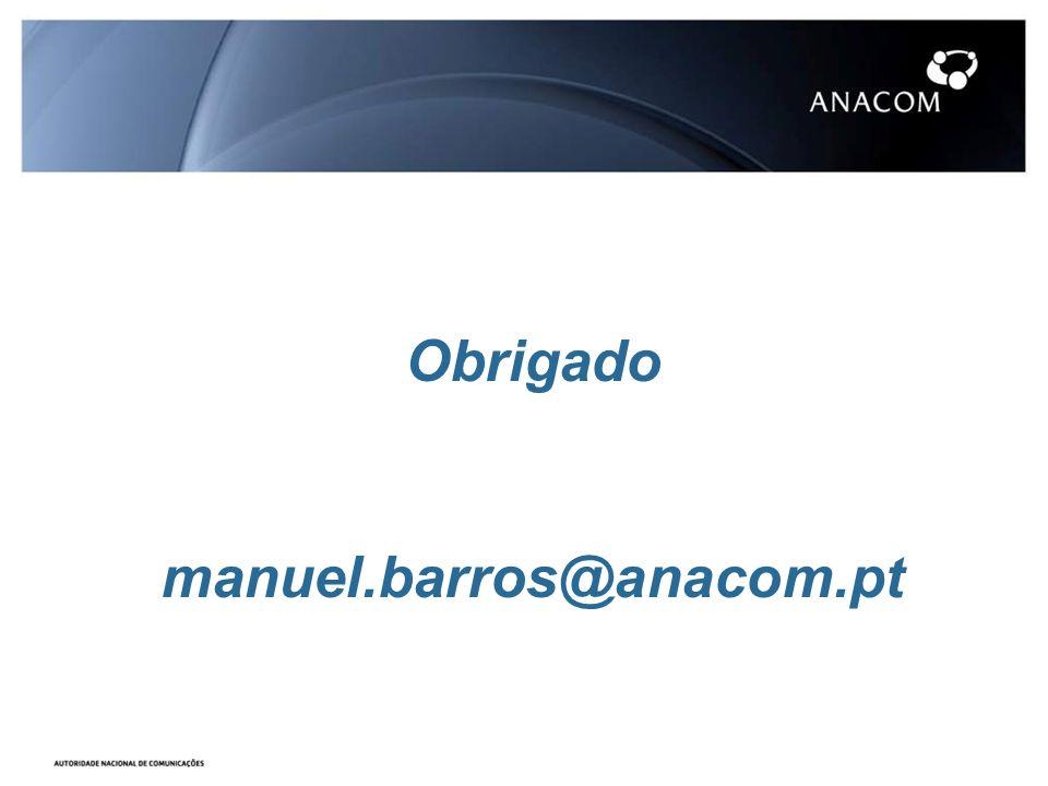 Obrigado manuel.barros@anacom.pt