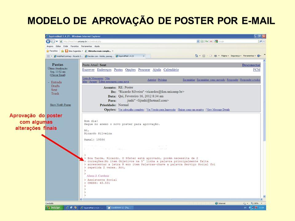 MODELO DE APROVAÇÃO DE POSTER POR E-MAIL Aprovação do poster com algumas alterações finais