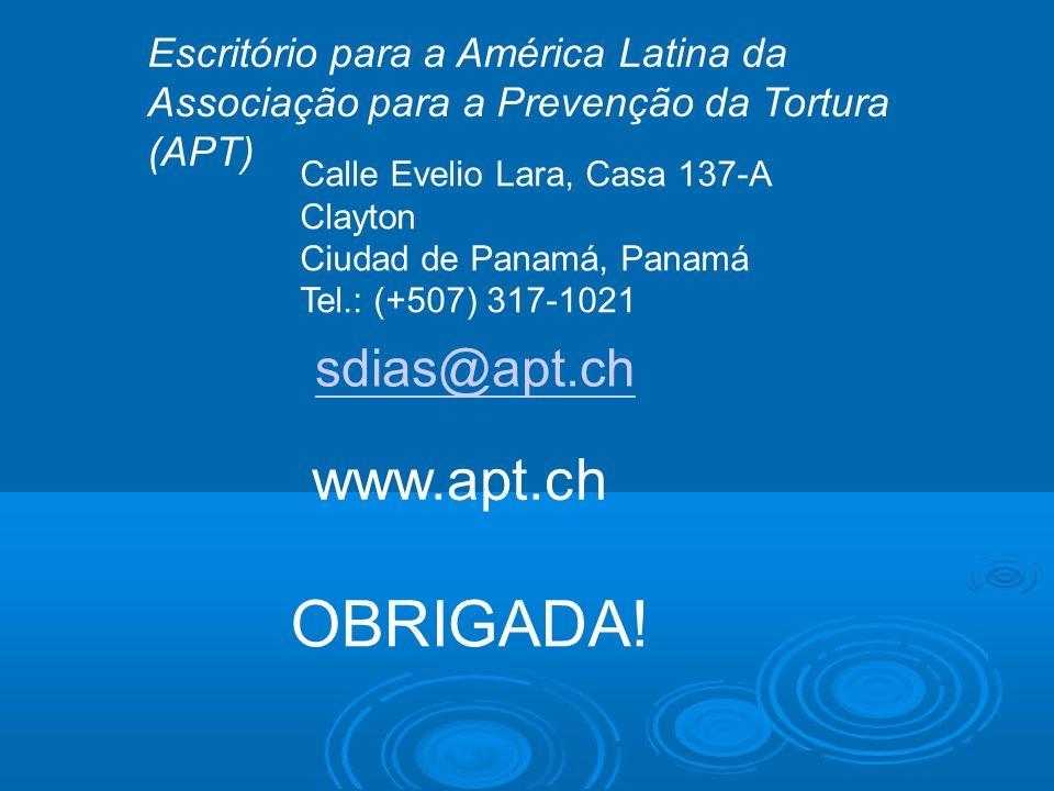 www.apt.ch sdias@apt.ch Calle Evelio Lara, Casa 137-A Clayton Ciudad de Panamá, Panamá Tel.: (+507) 317-1021 Escritório para a América Latina da Assoc