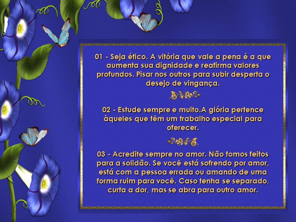 24 Toques para ser feliz Roberto Shinyashiki Formatação: ©Maristela Ferreira Todos os direitos reservados 01 - Seja ético.