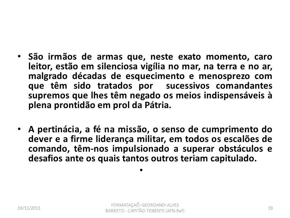 19/11/2011 FORMATAÇAÕ: GEORDANDI ALVES BARRETO - CAPITÃO-TENENTE (AFN-Ref) 18