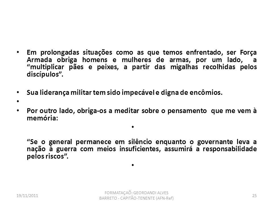 19/11/2011 FORMATAÇAÕ: GEORDANDI ALVES BARRETO - CAPITÃO-TENENTE (AFN-Ref) 24