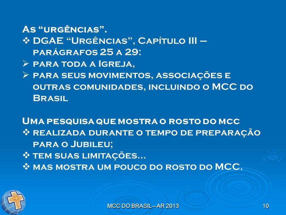 MCC DO BRASIL – AR 201310 As urgências. DGAE Urgências, Capítulo III – parágrafos 25 a 29: para toda a Igreja, para seus movimentos, associações e out
