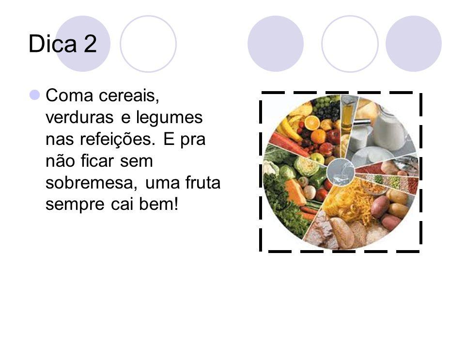 Dica 3 Aproveite o feijão com arroz para comer todo dia!