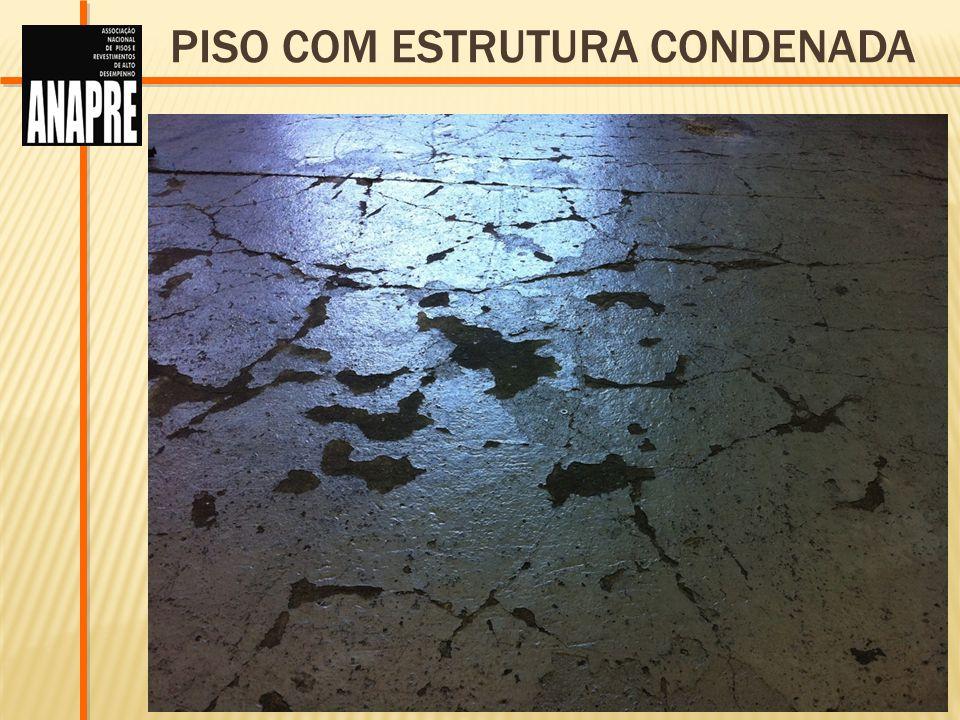 PISO COM ESTRUTURA CONDENADA