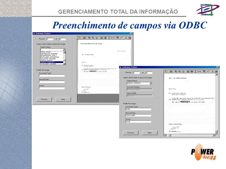 GERENCIAMENTO TOTAL DA INFORMAÇÃO Preenchimento de campos via ODBC