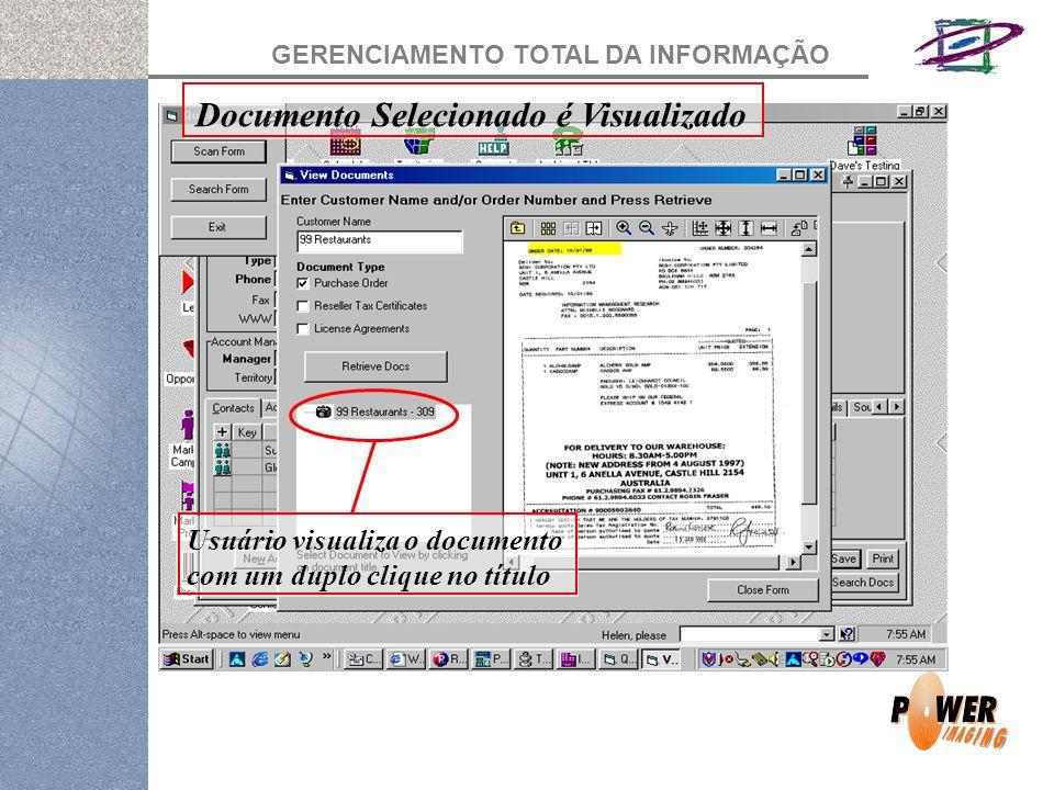 GERENCIAMENTO TOTAL DA INFORMAÇÃO Documento Selecionado é Visualizado Usuário visualiza o documento com um duplo clique no título