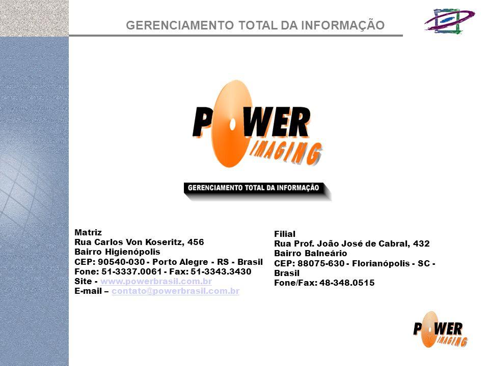 GERENCIAMENTO TOTAL DA INFORMAÇÃO Filial Rua Prof.