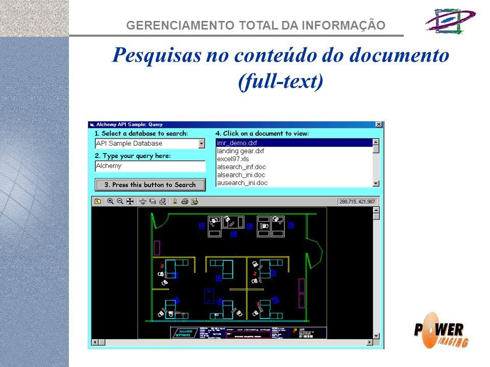 GERENCIAMENTO TOTAL DA INFORMAÇÃO Pesquisas no conteúdo do documento (full-text)