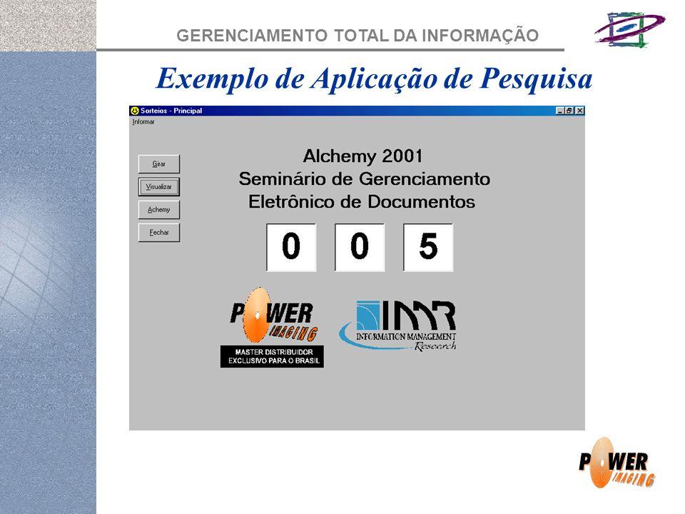 GERENCIAMENTO TOTAL DA INFORMAÇÃO Exemplo de Aplicação de Pesquisa