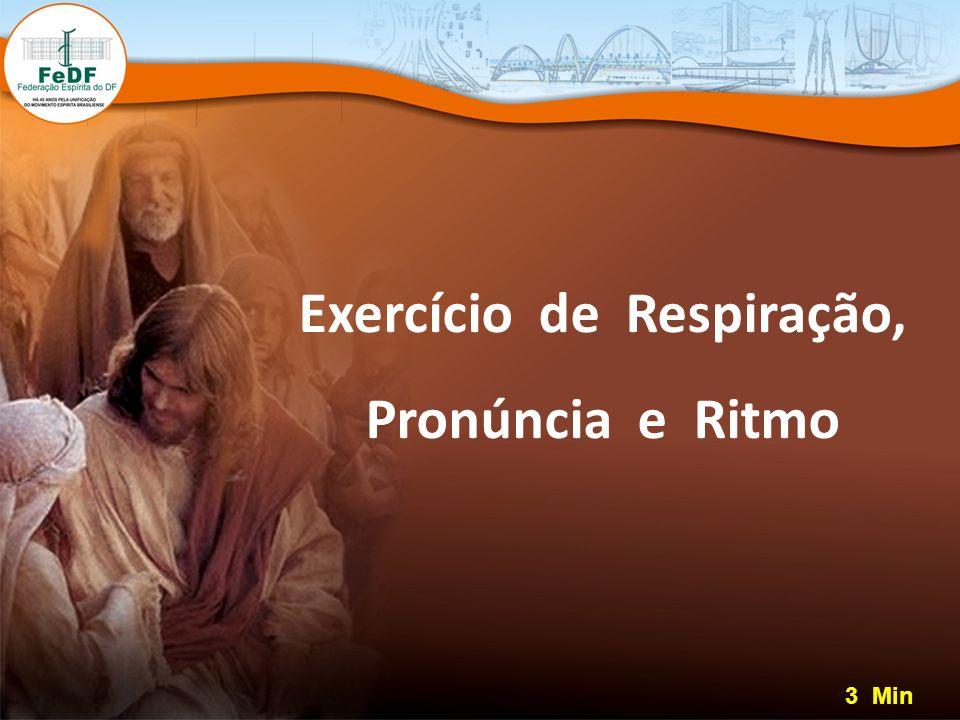 Exercício de Respiração, Pronúncia e Ritmo 3 Min