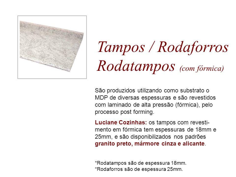 Tampos / Rodaforros Rodatampos (com fórmica) São produzidos utilizando como substrato o MDP de diversas espessuras e são revestidos com laminado de al