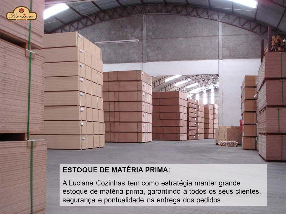 ESTOQUE DE MATÉRIA PRIMA: A Luciane Cozinhas tem como estratégia manter grande estoque de matéria prima, garantindo a todos os seus clientes, seguranç