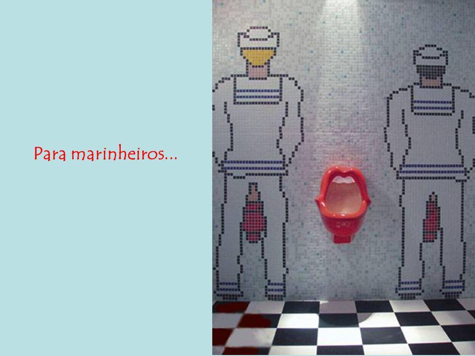 Para marinheiros...