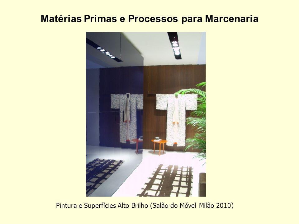 Matérias Primas e Processos para Marcenaria Pintura e Superfícies Alto Brilho (Salão do Móvel Milão 2010)