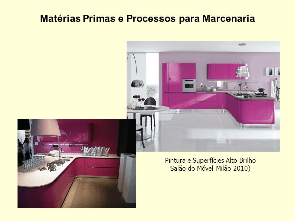 Matérias Primas e Processos para Marcenaria Pintura e Superfícies Alto Brilho Salão do Móvel Milão 2010)