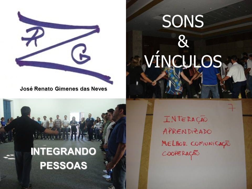INTEGRANDOPESSOAS SONS & VÍNCULOS José Renato Gimenes das Neves