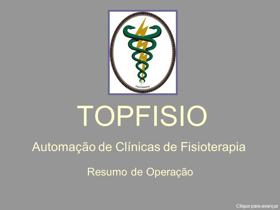 Esta é uma breve apresentação do uso operacional do sistema TOPFISIO Versão Mono-Usuário para uso em um único computador.