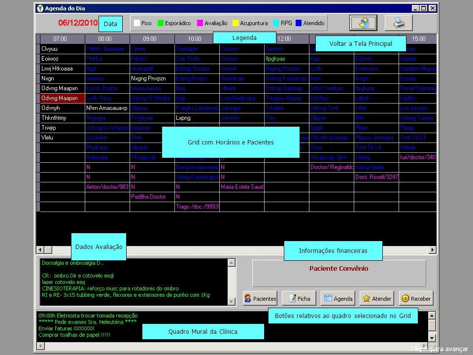 Agendando Avaliação Clicar no botão Avaliação Clique para avançar