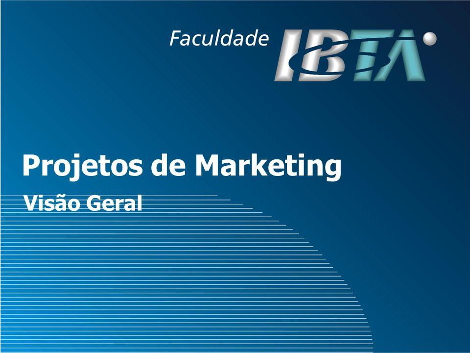 Projetos de Marketing Visão Geral