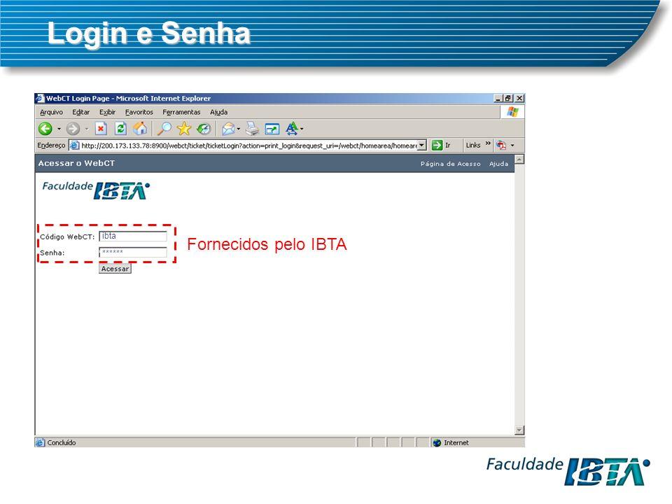 Login e Senha ibta ******* Fornecidos pelo IBTA