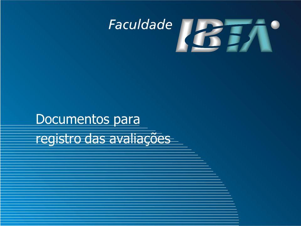Documentos para registro das avaliações
