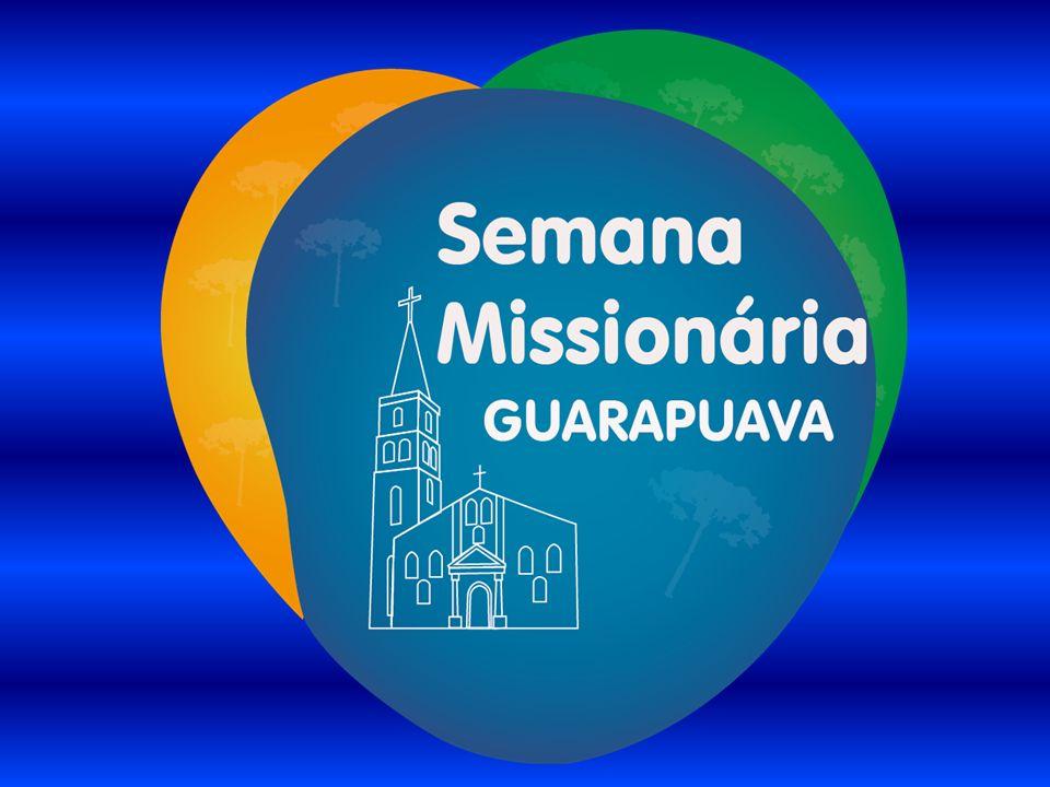 SEMANA MISSIONÁRIA ORGANIZAÇÃO DA SEMANA MISSIONÁRIA