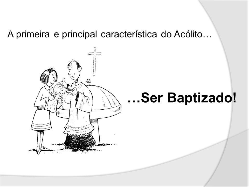 A veste do acólito é a Alva (ou túnica branca) Significa o baptismo É a veste baptismal O acólitos expressa visivelmente a sua essência: Ser cristão Essa visibilidade passa para além dos muros da Igreja