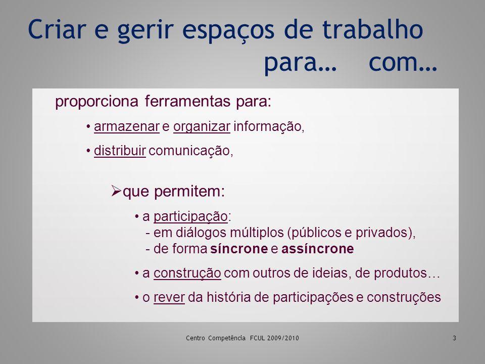 Centro Competência FCUL Outubro 200914 Lição