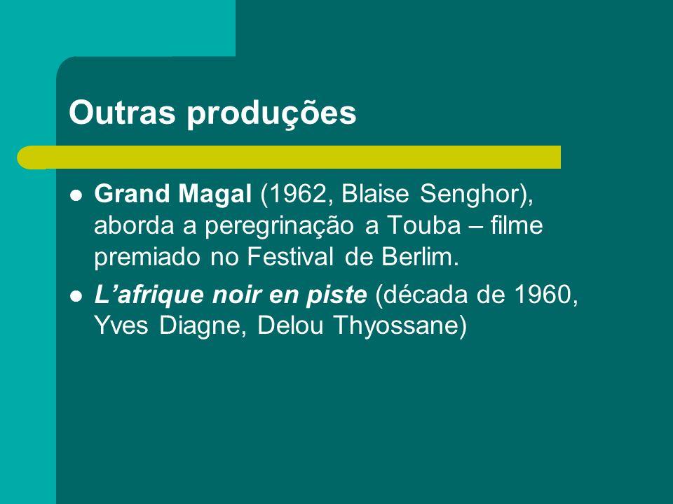Outras produções Grand Magal (1962, Blaise Senghor), aborda a peregrinação a Touba – filme premiado no Festival de Berlim. Lafrique noir en piste (déc