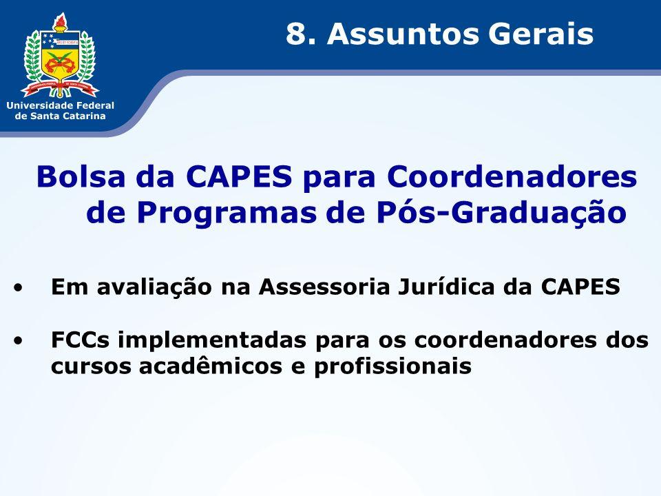 Bolsa da CAPES para Coordenadores de Programas de Pós-Graduação Em avaliação na Assessoria Jurídica da CAPES FCCs implementadas para os coordenadores