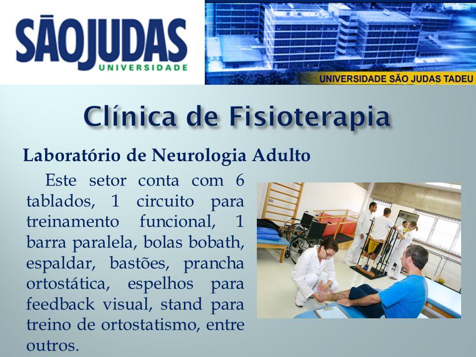 Laboratório de Biomecânica Este laboratório é muito importante para avaliação e controle da evolução de nossos pacientes.