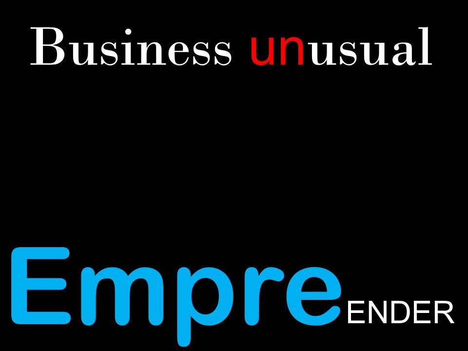 Empre ENDER Business un usual