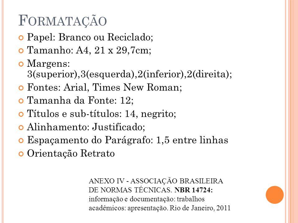 P ARTES IMPORTANTES DE UM TRABALHO ESCOLAR 1º - Sumário : Enumeração das principais divisões, seções e partes do trabalho.