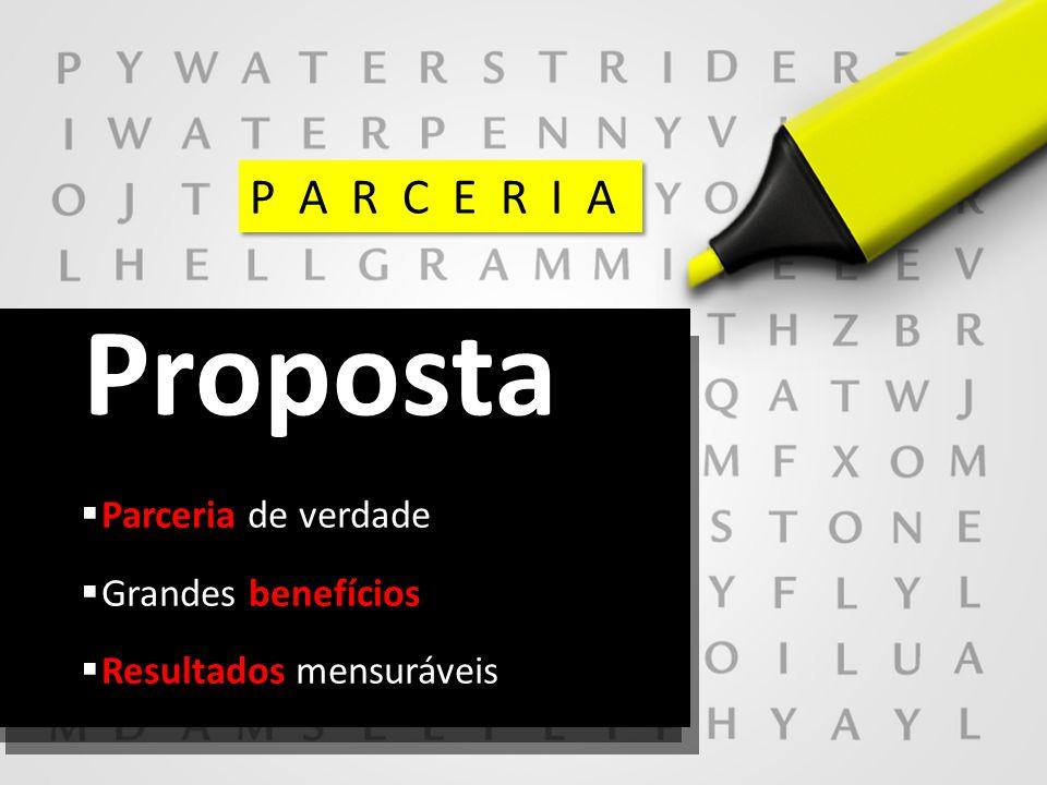 | © Copyright José Ricardo Noronha 2013 – www.josericardonoronha.com.br 8 Parceria de verdade Grandes benefícios Resultados mensuráveis Proposta P A R