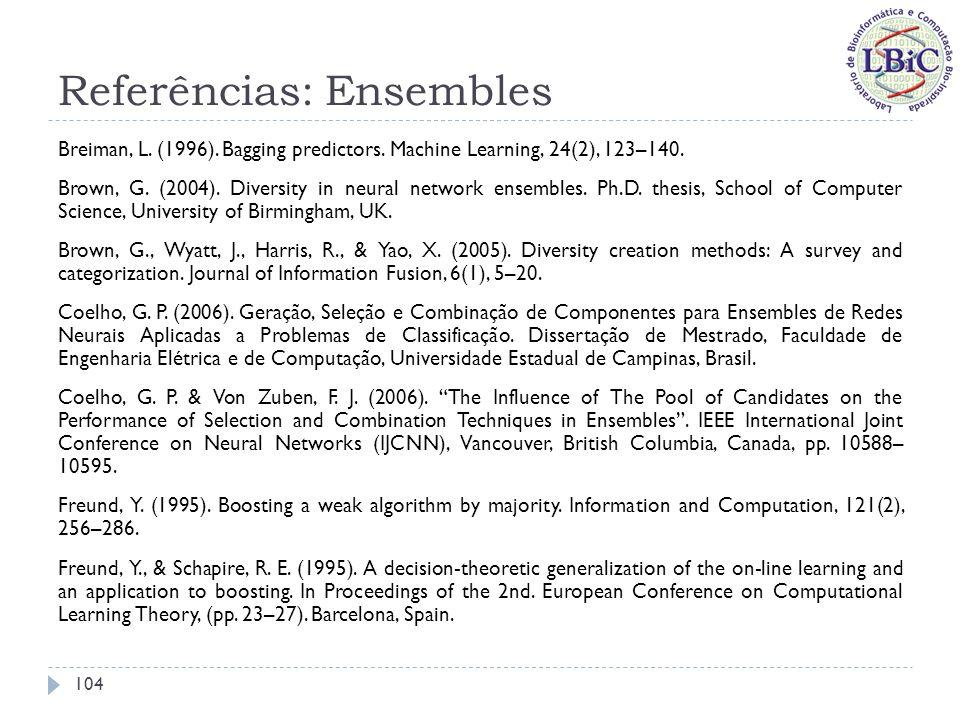 Referências: Ensembles Freund, Y., & Schapire, R.E.