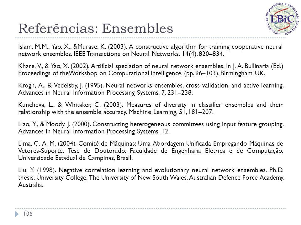 Referências: Ensembles Maclin, R., & Shavlik, J.W.