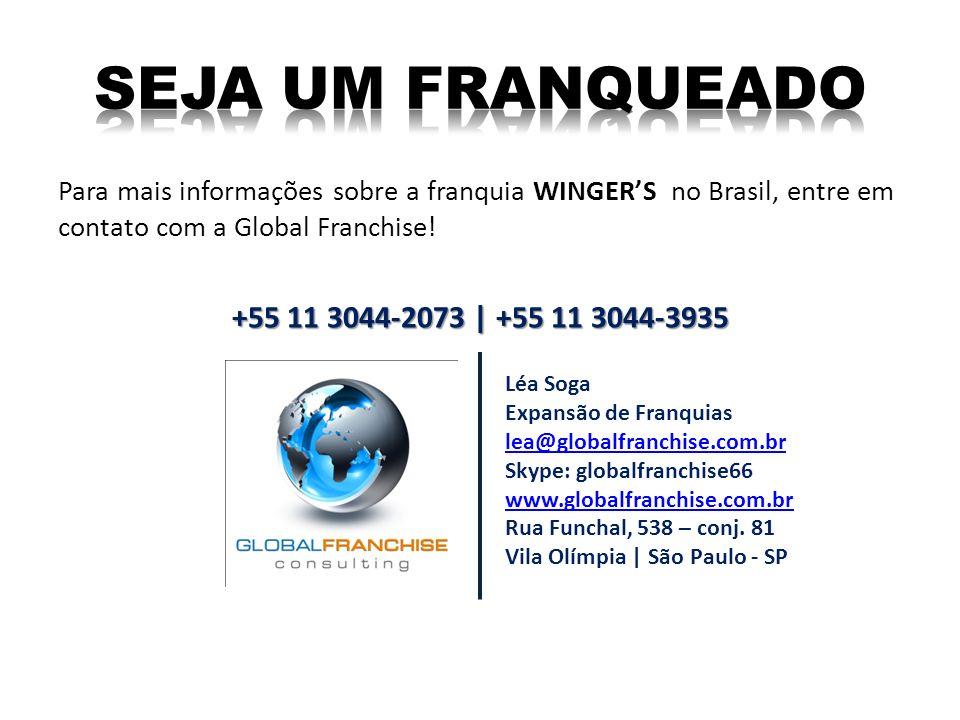 Para mais informações sobre a franquia WINGERS no Brasil, entre em contato com a Global Franchise! Léa Soga Expansão de Franquias lea@globalfranchise.