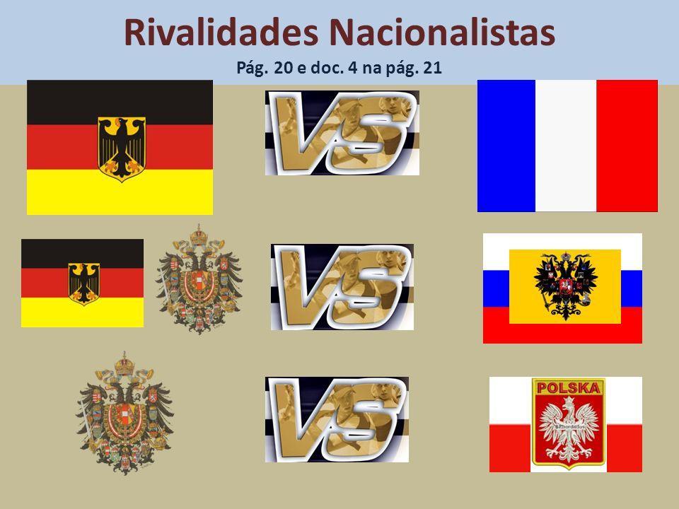 Rivalidades Nacionalistas Pág. 20 e doc. 4 na pág. 21